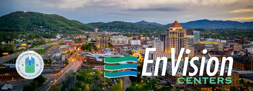 U.S. department of Housing and Urban Developement logo & EnVision Centers log over an areial shot of Roanoke, VA.